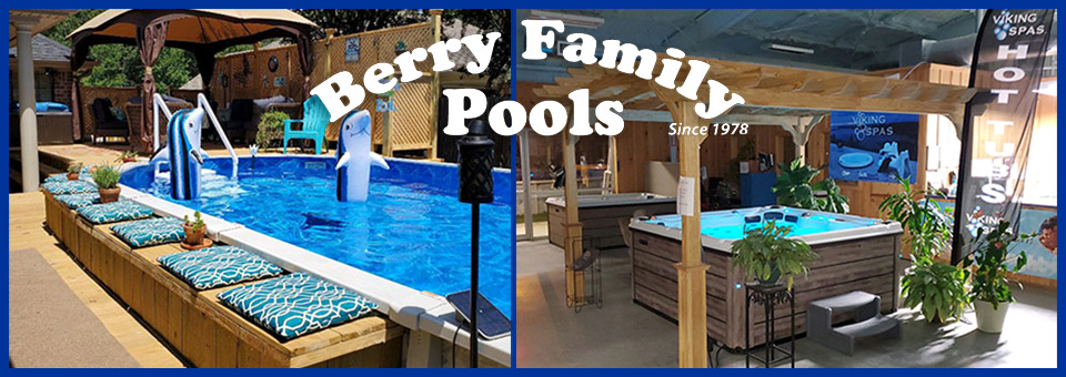Berry Family Pools - Pools, Spas/Hot Tubs, and Supplies for Family Fun